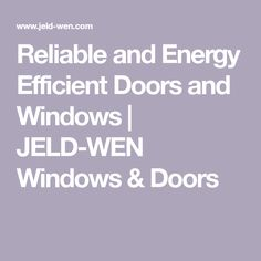 JELD-WEN windows and doors are perfect ways to customize your home. Choose from stylish authentic wood, fiberglass, and steel design options. Shaker Interior Doors, Environmental Change, Wood Exterior Door, Patio Doors, Energy Efficiency, Glass Panels, Windows And Doors, Save Energy, House Projects