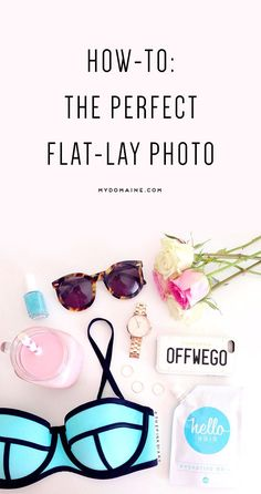 Learn to perfect the perfect travel flat-lay