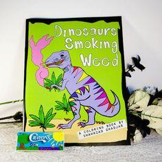 Dinosaurs Smoking Weed Coloring Book – Spitfire Girl