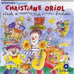 A l'école de Madame Nicole et autres fariboles de Christiane Oriol Éponymes Jeunesse