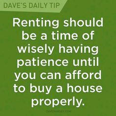 Dave Ramsey - Dont buy a house you cannot afford.it WILL bite you in the butt. Financial Quotes, Financial Peace, Financial Success, Financial Literacy, Dave Ramsey, Ways To Save Money, Money Saving Tips, Money Tips, Managing Money