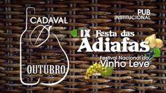 Festa das Adiafas e Festival Nacional do Vinho Leve decorre no Cadaval de 19 a 27 de Outubro de 2013 | #Portugal | Escapadelas