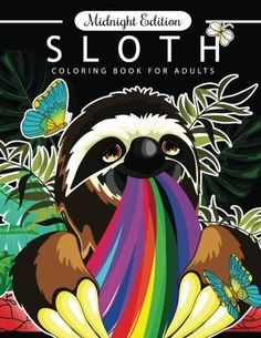 Sloth Coloring Book For Adults Midnight Edition An On Black Pages With