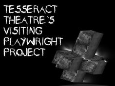 Please help to make our Visiting Playwright Project a reality for our 2012-2013 Season!  Check out this video about our kickstarter campaign.  To pledge your support, go to the following link: http://www.kickstarter.com/projects/tesseractheatre/tesseract-theatres-visiting-playwright-project