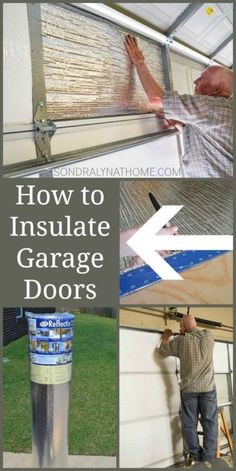 How to Insulate Garage Doors with Foam Panel and Reflective Insulation- Sondra Lyn at Home.com
