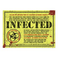 If your going to do it, do it extremely well.   Infected Notice Zombie Halloween Party Invitations