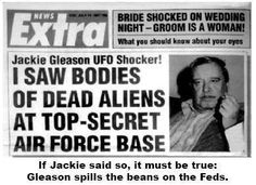 Alien UFO Sightings: Jackie Gleason Claims Presidents Told Him UFO's Are Real