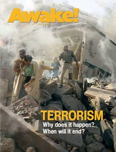 Terrorism: Why does it happen? When will it end?