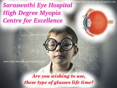 Saraswathi Eye Hospital  The laser #Eye_Treatment is not the right treatment for #High_Myopia. The new technique practised in our clinic focus the #Treatment of back side of the eye. The powers of even up to -30D or more can be corrected by this procedure. Contact us: +91 9495 925180 Visit: http://high-myopia-eye-hospital.com/correction-process/