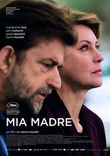 Mia Madre. France/Italy. Margherita Buy, John Turturro, Guilia Lazzarini. Nanni Moretti. Directed by Nanni Moretti. 2015