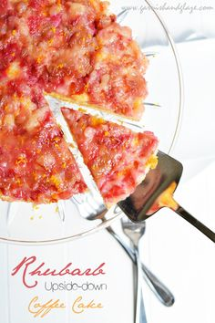 Rhubarb Upside-Down Coffee Cake   Garnish & Glaze