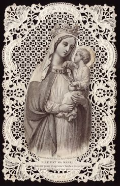 Vintage Mother Mary and Jesus on a Bakery Paper with Lace Cut. Blessed Mother Mary, Blessed Virgin Mary, Religious Images, Religious Art, Vintage Holy Cards, Religion Catolica, Christian Images, Jesus Christus, Holy Mary