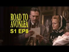 Road To Avonlea: Malcolm and the Baby (Season 1, Episode 8)