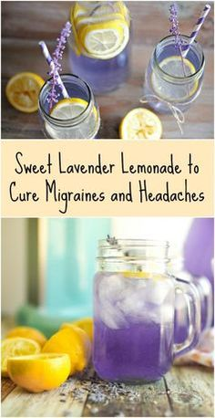 Sweet Lavender Lemonade to Cure Migraines and Headaches - 10 Homemade Migraine R. Sweet Lavender Lemonade to Cure Migraines and Headaches - 10 Homemade Migraine Remedies, Tips and Infographics Natural Headache Remedies, Herbal Remedies, Yummy Drinks, Healthy Drinks, Healthy Fats, Lavender Recipes, Migraine Relief, Lavender, Drink