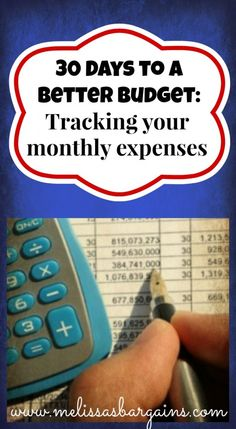 30 Days to a Better #Budget: Tracking Your Monthly Expenses