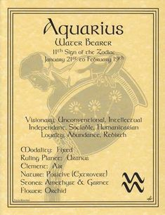 Aquarius (January 20 - February 18) — Angels: Uriel, Cassiel; Planets: Saturn, Uranus; Element: Air; Stones: Zircon, Amber, Amethyst, Garnet; Flowers/Herbs: Snowdrop, Foxglove, Valerian; Colors: All colors; Day of the Week: Saturday | SOURCE: unknown