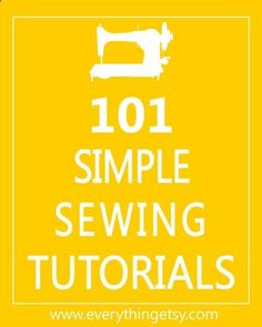 101 Simple Sewing Tutorials http://@Jane Izard Izard Izard Izard Izard Izard Izard Curtis Etsy