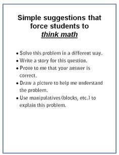 Simple Suggestions that force students to Think Math