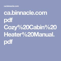 ca.binnacle.com pdf Cozy%20Cabin%20Heater%20Manual.pdf
