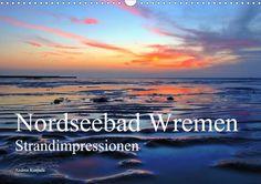Nordseebad Wremen - Strandimpressionen - CALVENDO Kalender von Andrea Kusajda