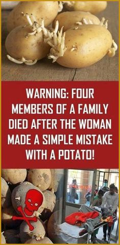 Warning: Four Members Of A Family Died After The Woman Made A Simple Mistake With A Potato! - Organic Remedies Tips Health Guru, Health And Wellbeing, Health And Nutrition, Gut Health, Holistic Remedies, Health Remedies, Natural Remedies, Holistic Healing, Healthy Tips