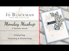 JoBlackman.com: Monday Mashup #27... Cute Cards, Say Hello, Friendship Cards, Card Tutorials, Stampin Up, Mini, Youtube, Catalog, January