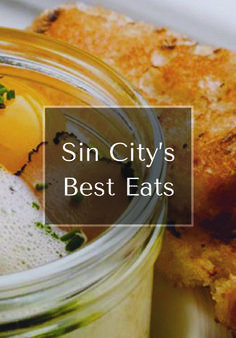 The toughest decision you'll make in Las Vegas isn't how much to bet at the tables, it's choosing a restaurant to double down on with your dinner reservation. We covers the spread with a guide to Sin City's best eats