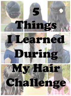 5 Things I've Learned From My Hair Challenge