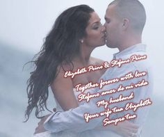 OUR LIVES TOGETHER FOREVER WITH LOVE <3 STEFANO LOVE OF MY LIFE <3 MY HUSBAND <3 YOUR WIFE TUA ELIZABETH PRINO <3 NOI INSIEME PER SEMPRE CON AMORE <3