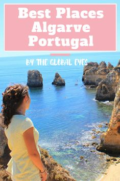 Algarve, Portugal - Where To Go - The Global Eyes | Your Budget Travel Blog