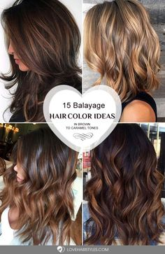 15 Balayage hair color ideas in brown to caramel tones. Choose the one that works best for your skin tone, style and personality!