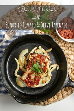Baked Halibut with Sundried Tomato & Olive Tapenade | TheCornerKitchenBlog.com  #21dsd #seafood #halibut
