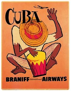 Cuba Braniff International Airways  Vintage Travel Poster See Cuba via Exclusive Expeditions  For tour information:  www.exclusiveexpeditions.org