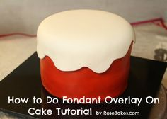 How To Do Wavy Fondant Overlay on Cake {Picture Tutorial}