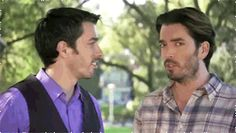 You actually know the names of the Property Brothers. | Community Post: 32 Signs That You're Addicted To HGTV