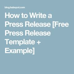 How to write a press release free template from hubspot for How to write a good press release template