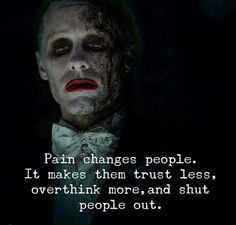 Truly Inspirational Quotes By Famous People About The Essence of Life Quotes) - Awed! Best Joker Quotes, Badass Quotes, Joker Qoutes, Pain Quotes, Hurt Quotes, When It Hurts Quotes, No Regrets Quotes, Bullshit Quotes, Regret Quotes