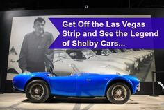 Get off the Las Vegas Strip and do something totally different on your next…