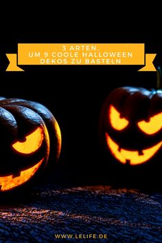 3 Arten, um 9 coole Halloween Dekos zu basteln Pumpkin Carving, Halloween Decorations, Movie Posters, Facebook, Homemade, Make Your Own, Tutorials, Life, Dekoration