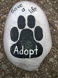 Save a life, adopt, pet paw rock painting
