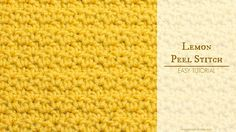 """Learn how to crochet the quirky """"Lemon Peel Stitch"""" with this easy video tutorial! Difficulty Level: Easy How To: Crochet The Single Crochet Stitch: https://..."""