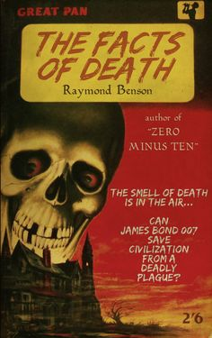 Raymond Benson: The Facts Of Death (Great Pan edition) James Bond Books, Licence To Kill, Pulp Magazine, Pulp Fiction, Vintage Books, Paperback Books, Novels, Honeypot, Death