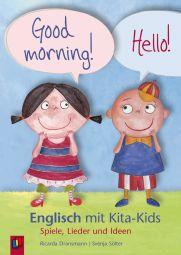 Good Morning! Hello! – Englisch mit Kita-Kids