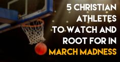 001There are so many Christian athletes to watch but who can we be watching during March Madness who are Christian basketball players?  Perry Ellis Junior Perry Ellis of the Kansas Jayhawks is a low key, soft spoken forward who does most of his talking, not to reporters, but to God. He credits God with ...