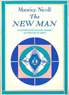 Maurice Nicoll - The New Man