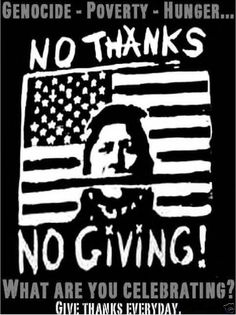 Native American No thanks No Thanksgiving t shirt