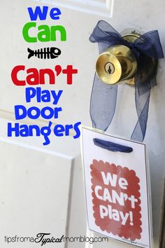 We can/can't play door hangers. I love this idea! Then we don't have to have the doorbell ringing during dinnertime or naptime!