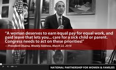 We agree with President Obama -- women and families need paid leave! Support the FAMILY Act now!