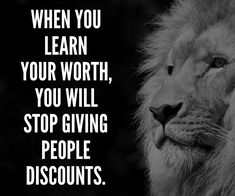 When you leaen your worth, you will stop giving people discounts. Being Successful Quotes Positive Thoughts, Positive Quotes, Motivational Quotes, Inspirational Quotes, Life Quotes Love, Great Quotes, Quotes To Live By, Funny Wise Quotes, Mantra