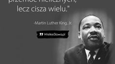 Aby wyleczyć ranę, należy… Martin Luther King, Einstein, Author, King Martin Luther